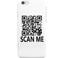 Scan me, shirt gag! iPhone Case/Skin