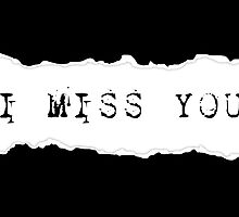 i miss you by maydaze