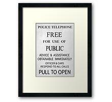 TARDIS Door Sign Framed Print