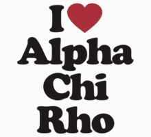 I Love Alpha Chi Rho by iheart