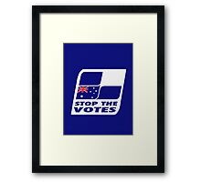 Stop The Votes Framed Print