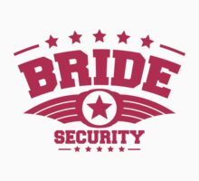 Bride Security by Style-O-Mat