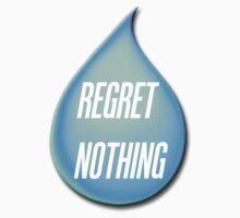 Regret Nothing by ItsVaneDani