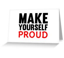 Make Yourself Proud | Fitness Slogan Greeting Card