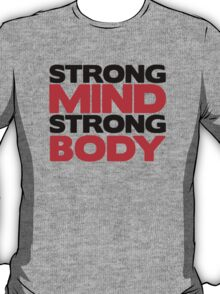 Strong Mind Strong Body | Fitness Slogan T-Shirt