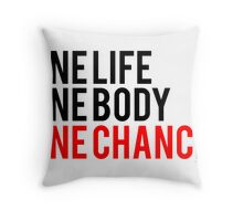 One Life One Body One Chance Throw Pillow