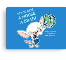 Give a Mouse a Brain Canvas Print