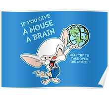 Give a Mouse a Brain Poster
