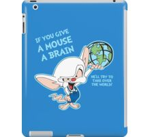 Give a Mouse a Brain iPad Case/Skin