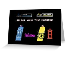 Select Your Time Machine V2 Greeting Card