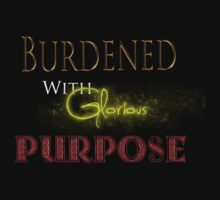 Burdened With Glorious Purpose - Red by Bae Loyla