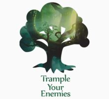 Trample your enemies by Firepower