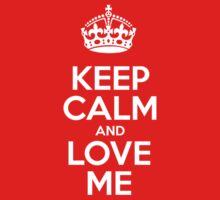 Keep Calm and Love Me - White Crown by sitnica