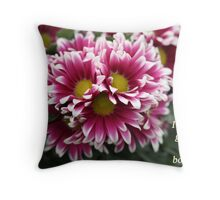 I'm not a grouch, I'm a bouquet. Throw Pillow