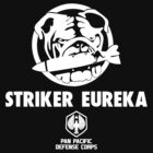 Striker Eureka Pan Pasific Defense Corps by cerenimo