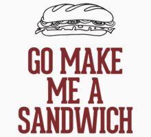 Go make me a sandwich by RexLambo