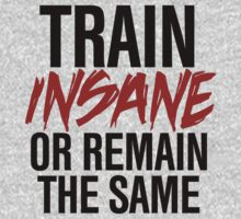 Train Insane or Remain the Same by RexLambo