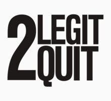 2 legit 2 quit Retro 90's print by RexLambo