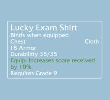 Lucky Exam Shirt by DPSmachine