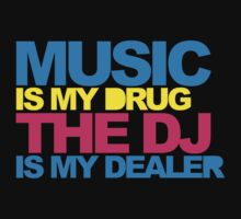 Music Is My Drug V4 by GregWR