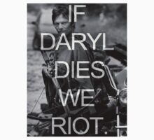 If Daryl Dies We Riot by crombie95
