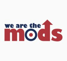 We Are The Mods by GregWR