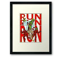 Zombies, Runnnn Framed Print