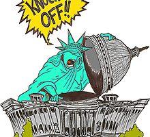Knock it Off Washington! by Skree