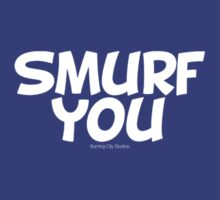 Smurf You by Keith Miller