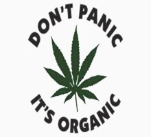Don't Panic It's Organic  by Alex Landowski