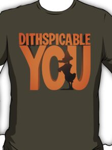 DITHSPICABLE YOU T-Shirt
