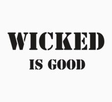 WICKED is good by rebeccabrought