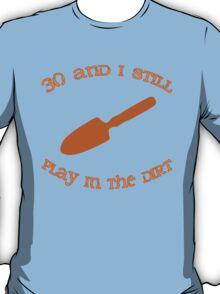 30th Birthday Gardening Gift T-Shirt