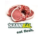 Hannibal - Eat Flesh by zerobriant