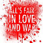 Love & War by betweenlionsmen
