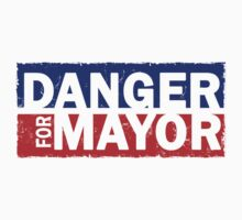 Danger For Mayor by protos