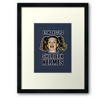 ERMAHGERD SHERLERK HERMES Framed Print