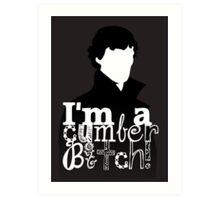 I'm A Cumberbitch Art Print