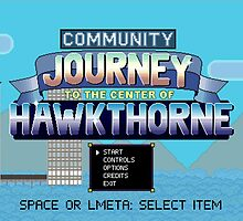 "Community's ""Journey To The Center Of Hawkthorne"" by joshgranovsky"
