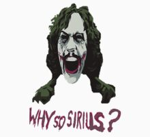 why so sirius?? by ravael