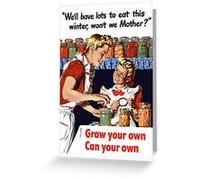 Grow Your Own Can Your Own -- WWII Greeting Card
