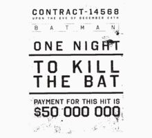 one night to kill the bat by LastLaughInk