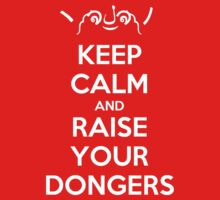 Misc - Keep Calm and Raise Your Dongers T-Shirt