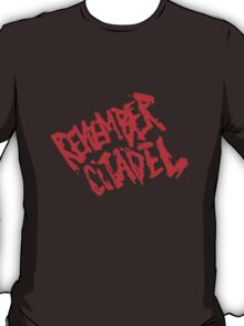 Game - Remember Citadel T-Shirt