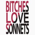 Bitches love Sonnets by Sophie Green