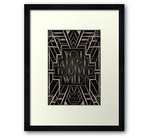 Forever Wild Framed Print