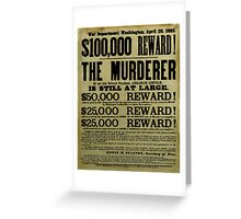 John Wilkes Booth Wanted Poster Greeting Card