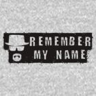 Remember my name by waqqas