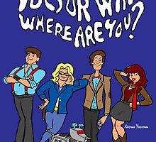 """Doctor Who, Where Are You?"" by artbynate"