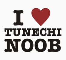 I Heart Tunechi Noob by Aokea West
